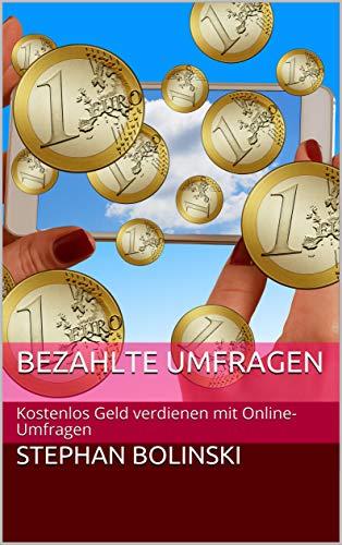 Bezahlte Umfragen: Kostenlos Geld verdienen mit Online-Umfragen